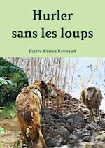 Hurler Sans Les Loups