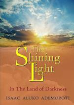 The Shining Light af Isaac Aluko Ademoroti