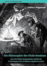 Die Philosophie Des Nicht-Denkens Oder