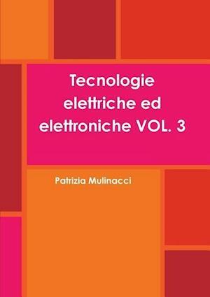 Tecnologie Elettriche Ed Elettroniche Vol. 3 af Patrizia Mulinacci