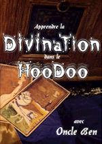 Apprendre La Divination Dans Le Hoodoo