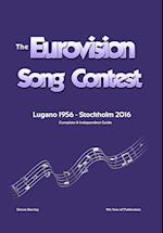 The Complete & Independent Guide to the Eurovision Song Contest 2016