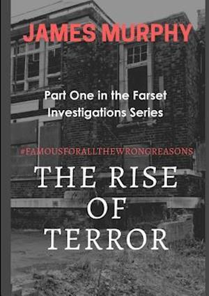 Bog, paperback The Rise of Terror #Famousforallthewrongreasons af James Murphy