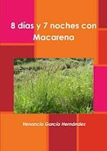 8 Dias y 7 Noches Con Macarena
