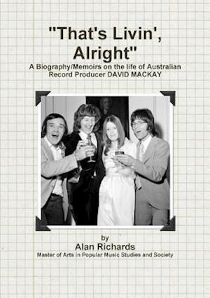 Bog, paperback That's Livin', Alright af Alan Richards