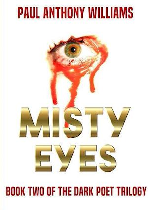 Bog, paperback Misty Eyes af Paul Anthony Williams