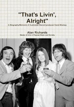 Bog, hardback That's Livin', Alright af Alan Richards