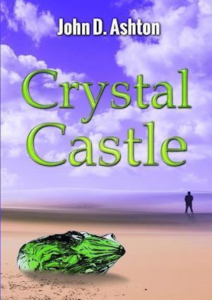 Bog, paperback Crystal Castle af John D. Ashton