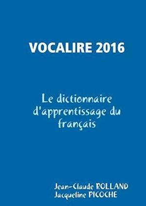 Vocalire 2016 af Jean-Claude Rolland