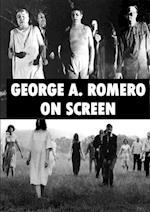 George A. Romero on Screen