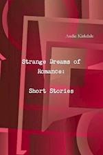 Strange Dreams of Romance af Andie Kirkdale