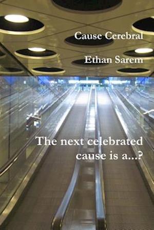 Cause Cerebral af Ethan Sarem