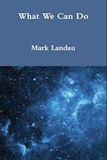 What We Can Do af Mark Landau