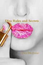 Diva Rules and Secrets