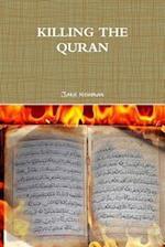 Killing the Quran