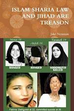 Islam Sharia Law and Jihad Are Treason