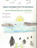 Jabari and Bebo Visit the Boulders af Ph. D. Brian Lee Slovin