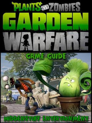 Plants vs Zombies Garden Warfare Game Guide af HSE Games