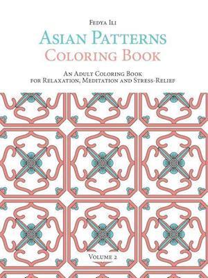 Bog, paperback Asian Patterns Coloring Book af Fedya Ili