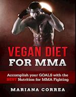 Vegan Diet for Mma af Mariana Correa