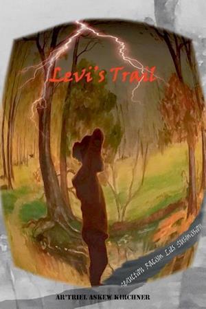 Bog, paperback Levi's Trail af Ar'Triel Askew Kirchner