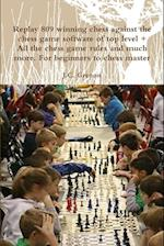 Replay 809 Winning Chess Against the High Chess Software + All the Chess Rules and Much More