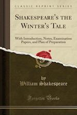 The Winter's Tale (Classic Reprint)