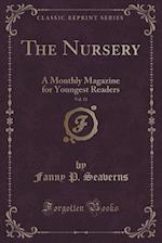 The Nursery, Vol. 13
