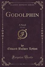 Godolphin, Vol. 3 of 3
