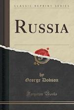 Russia (Classic Reprint)