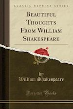 Through the Year with Shakespeare (Classic Reprint)
