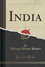 India, Vol. 5 (Classic Reprint)