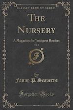 The Nursery, Vol. 3