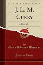 J. L. M. Curry