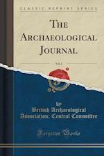 The Archaeological Journal, Vol. 2 (Classic Reprint)