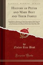 History of Peter and Mary Best and Their Family