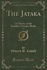 The Jataka, Vol. 1