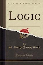 Logic (Classic Reprint)