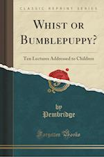 Whist or Bumblepuppy?