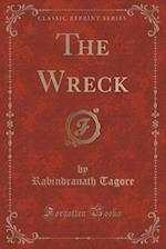 The Wreck (Classic Reprint)