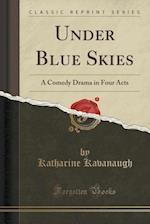 Under Blue Skies