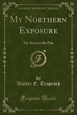 My Northern Exposure