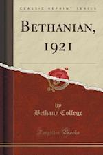 Bethanian, 1921 (Classic Reprint) af Bethany College