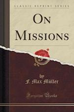 On Missions (Classic Reprint)