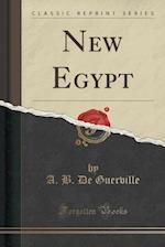 New Egypt (Classic Reprint)