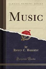 Music (Classic Reprint)