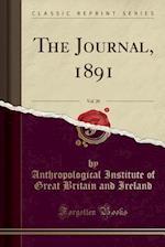 The Journal, 1891, Vol. 20 (Classic Reprint)