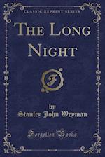 The Long Night (Classic Reprint)