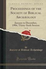Proceedings of the Society of Biblical Archaeology, Vol. 28