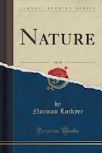 Nature, Vol. 40 (Classic Reprint)